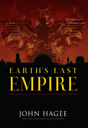 Earth's Last Empire by John Hagee
