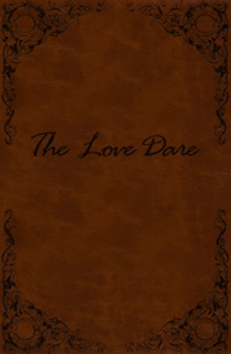 The Love Dare Legacy Edition