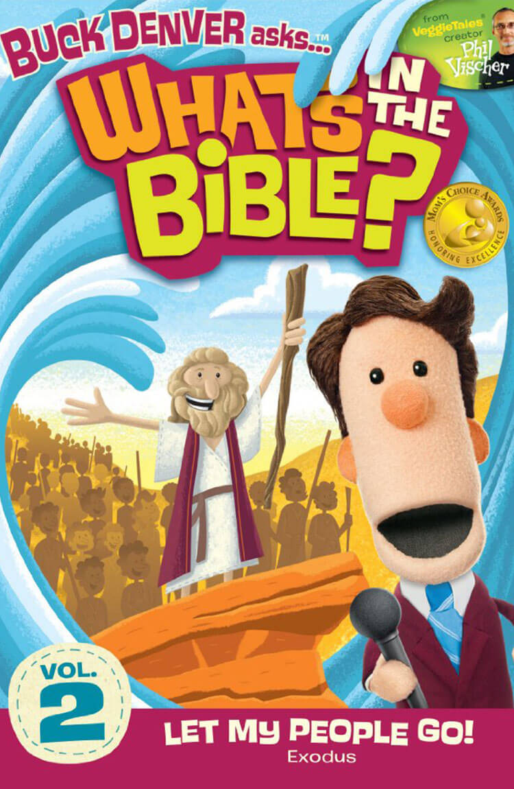 What's In The Bible? Let My People Go!