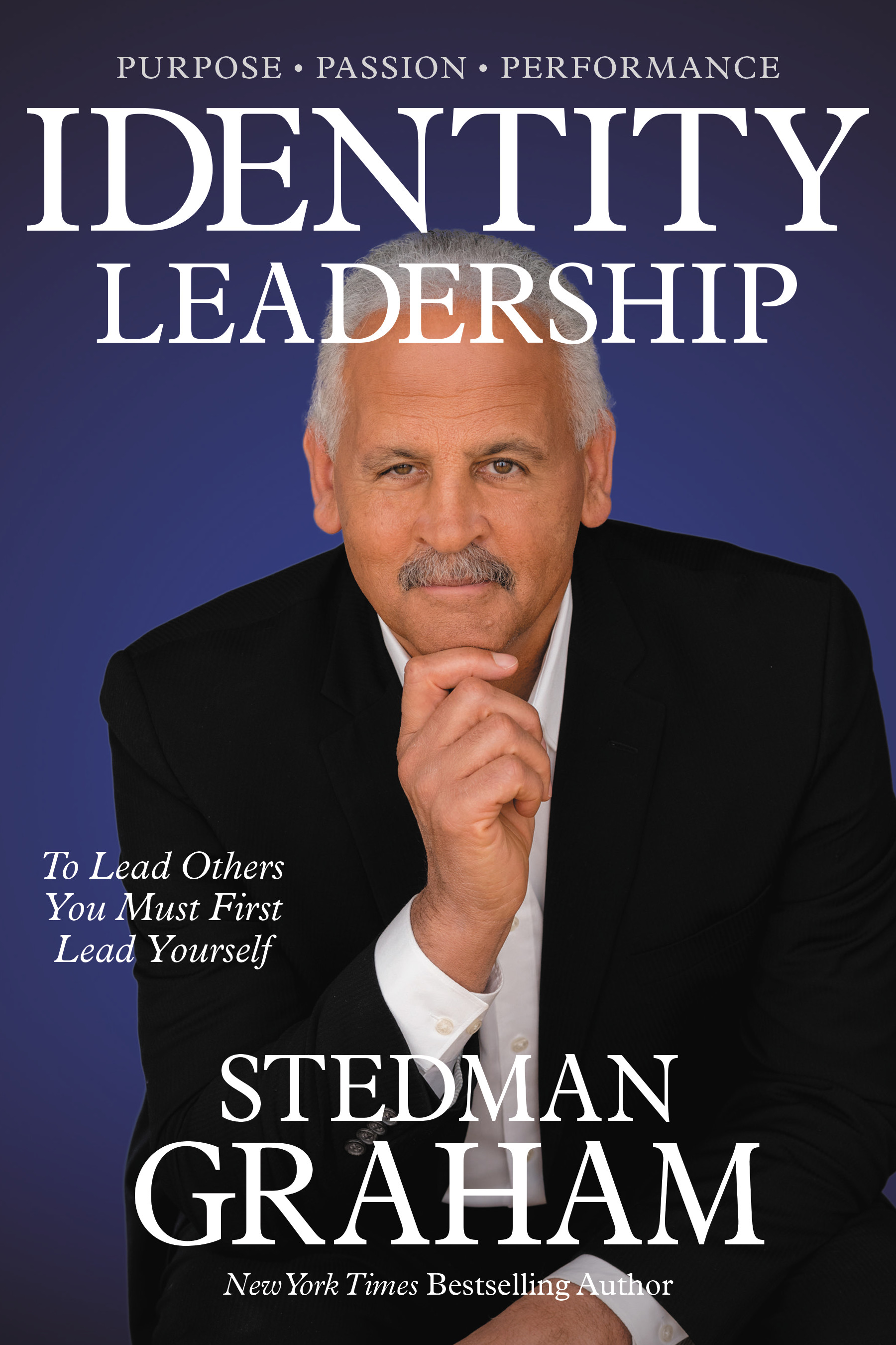 IDENTITY LEADERSHIP: To Lead Others You Must First Lead Yourself