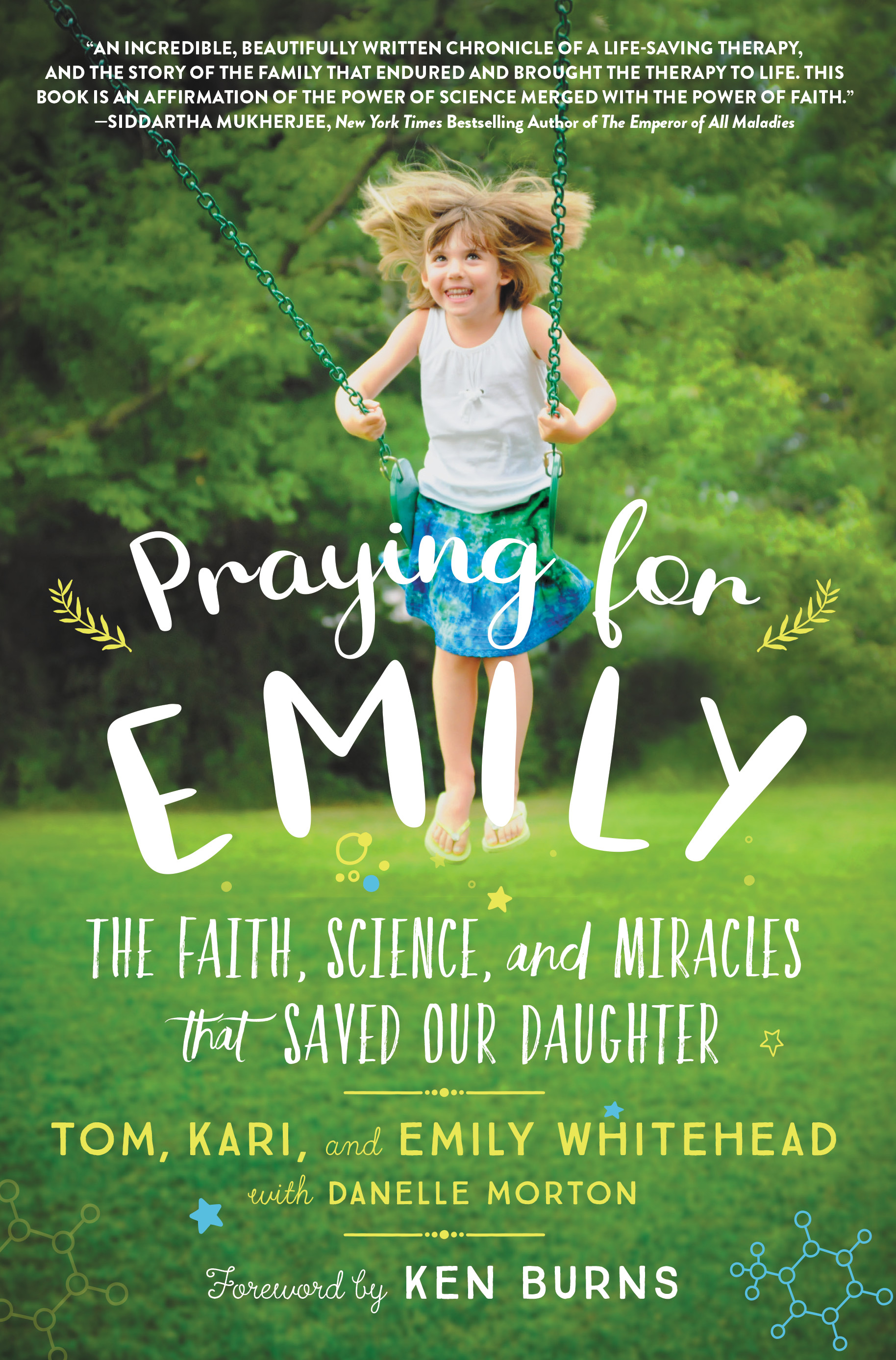 Praying For Emily by Tom, Kari, and Emily Whitehead