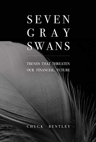 Chuck Bentley's new book exposes 'gray swans' threatening our financial future
